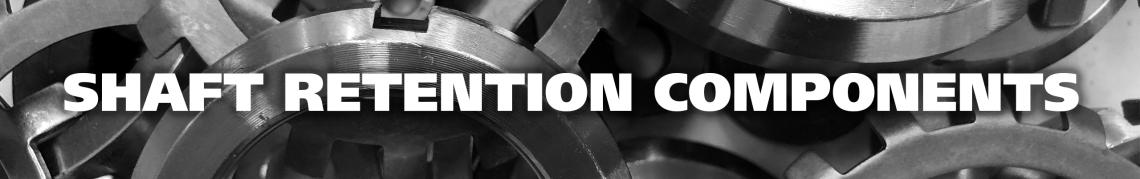 Shaft Retention Components at Huyett.com