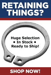 Huge selection of retaining rings in stock, ready to ship!